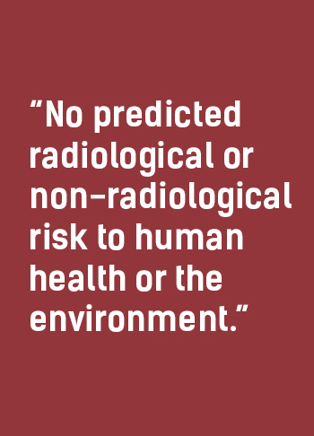 No Predicted Radiological or Non-Radiological Risk to Human Health or the Environment